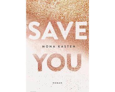 [Rezension] Save You: Maxton Hall, Bd. 2 - Mona Kasten