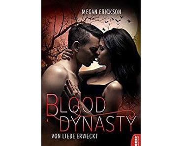 [Kurzrezension] Blood Dynasty #2 - Von Liebe erweckt