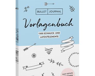 [Rezension] Bullet Journal – Vorlagenbuch