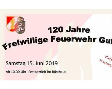 Termintipp: 120 Jahre Freiwillige Feuerwehr Gußwerk