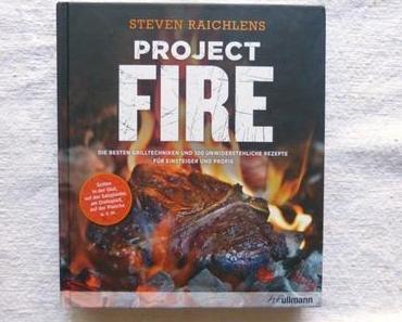 Kochbuch: Project Fire | Steven Raichlen