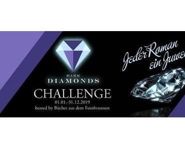 [Challenge] Dark Diamonds Challenge - Quartalsaufgabe Apr - Juni 2019...