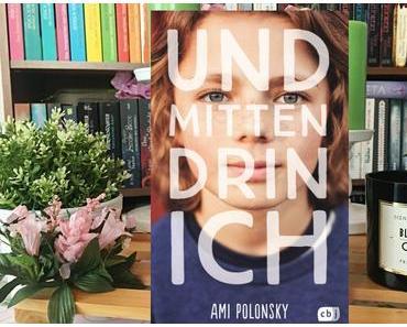 |Rezension| Ami Polonsky - Und mittendrin ich