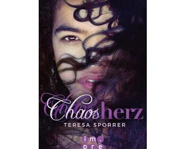 [Rezension] Chaosherz: Chaos Bd. 2 - Teresa Sporrer