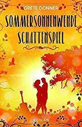 [Rezension] Sommersonnenwende: Schattenspiel von Grete Donner