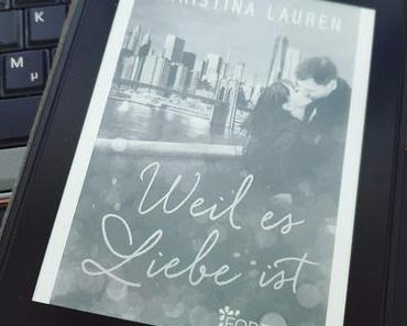 [REVIEW] Christina Lauren: Weil es Liebe ist