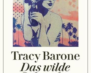 {Rezension} Das wilde Leben der Cheri Matzner von Tracy Barone