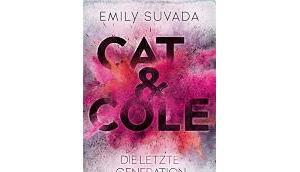 Rezension: Cole. letzte Generation Emily Suvada