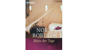 Nora Roberts Blüte Tage