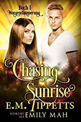 [Rezension] Chasing Sunrise – Morgendämmerung von Emily Mah