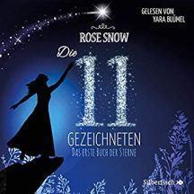 """[Hörbuch-Rezension] """"Die 11 Gezeichneten (1)"""", Rose Snow (Silberfisch)"""