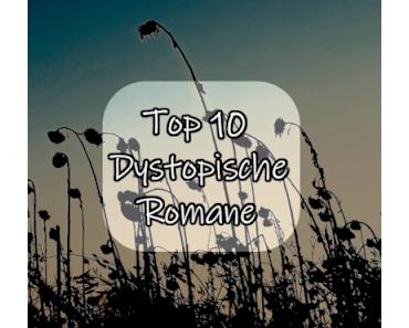 #001 Top10 - Dystopische Romane