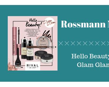 Rossmann News: Hello Beauty – Glam Glam
