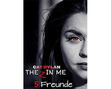 [Sammelrezension] The Z in me - Episode 5, Episode 6 & Episode 7