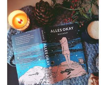 [Rezension] Alles okay von Nina LaCour