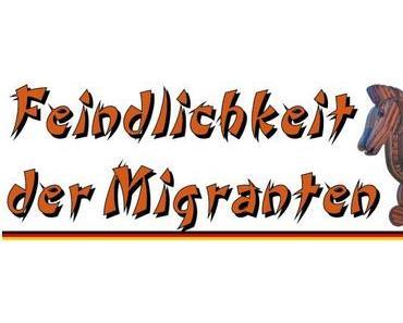 Feindlichkeit der Migranten