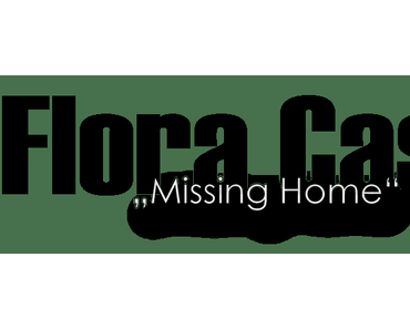 flora cash – Missing Home (official Video)