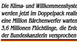 Klima- Willkommenshysterie Doppelpack realisiert, Erdogan schenkt Frau Merkel Millionen Flüchtlinge