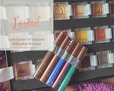 L'Oreal - Color Queen Oil Shadows und Paradise Mascara