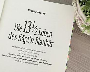 |Rezension| Walter Moers - Die 13 1/2 Leben des Käpt´n Blaubär