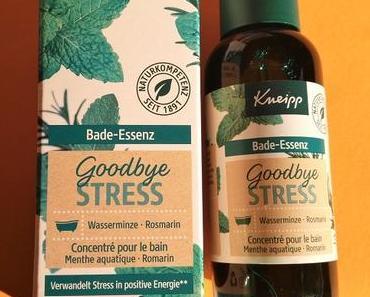 [Werbung] Kneipp Bade-Essenz Goodbye Stress