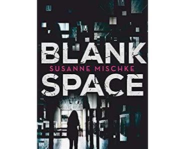 "[Rezension] "" Blank Space"", Susanne Mischke (dtv bold)"