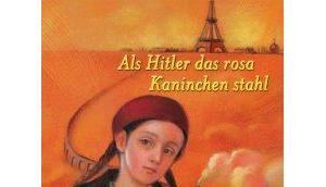 "[Rezension] Judith Kerr ""Als Hitler rosa Kaninchens stahl"""