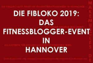 FiBloKo 2019: Fitnessblogger-Event Hannover