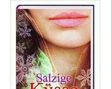 "[Rezension] Tine Bergen ""Salzige Küsse"""