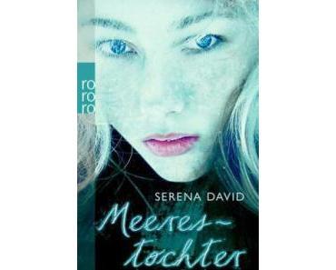 """[Rezension] Serena David """"Meerestöchter"""""""