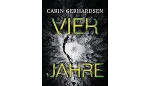 Rezension: Vier Jahre Carin Gerhardsen