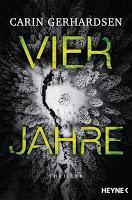Rezension: Vier Jahre - Carin Gerhardsen