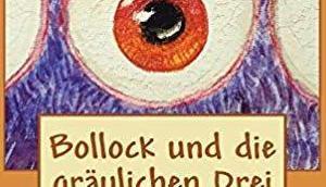 """[Rezension] Tobias Schindegger """"Bollock gräulichen Drei"""""""