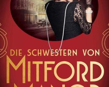 {Rezension} Die Schwestern von Mitford Manor – Gefährliches Spiel von Jessica Fellowes