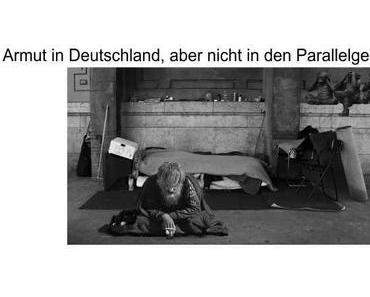 Armut in Deutschland, aber nicht in den Parallelgesellschaften…