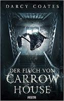 Rezension: Der Fluch von Carrow House - Darcy Coates