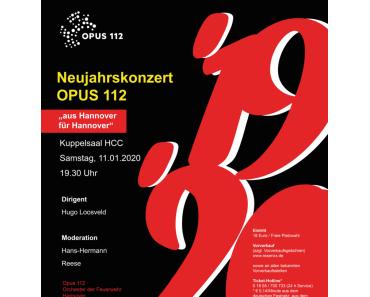 Opus 112 - Feuerwehrorchester Hannover: Neujahrskonzert 11. Januar 2020