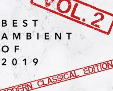 BEST AMBIENT OF 2019 MIX Vol. 2 • FREE DOWNLOAD • #BESTOF2019