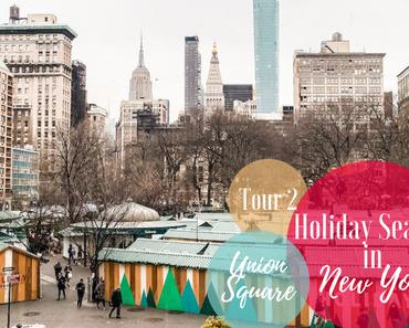 Reisen - Vorweihnachtszeit in New York: Union Square | The Nina Edition
