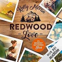 Rezension: Redwood Love. Es beginnt mit einem Blick - Kelly Moran