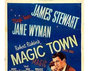 Magic Town (Fremde Stadt, USA 1947)
