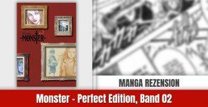 Review zu Monster – Perfect Edition, Band 2