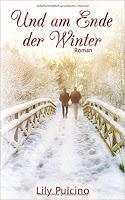 Rezension: Und am Ende der Winter - Lily Pulcino