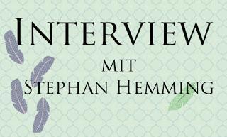 [Autoreninterview] Im Gespräch mit Stephan Hemming