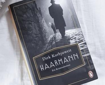 Haarmann | Dirk Kurbjuweit