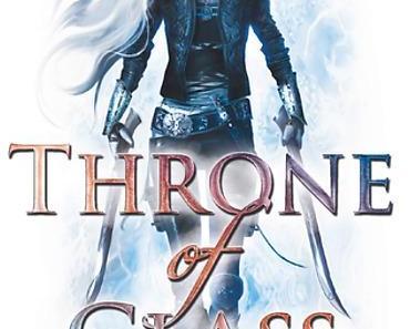 Rezension: Throne of Glass- Die Erwählte von Sarah J. Maas