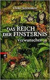 """[Rezension] Ulrike Schweikert """"verwunschen – das reich der finsternis #1"""