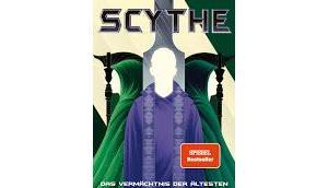 Rezension: Scythe. Vermächtnis Ältesten Neal Shusterman