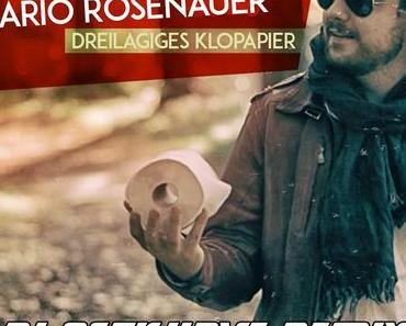 Mario Rosenauer – Dreilagiges Klopapier (DJ Ostkurve Remix)