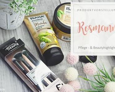 Rossmann - Pflege - und Beautyhighlights